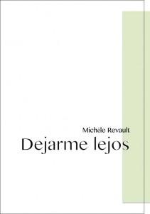 DEJARME-LEJOS